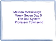Bail system
