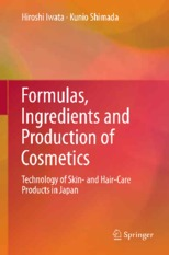Formulas, Ingredients and Production of Cosmetics - H. Iwata, K. Shimada