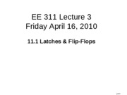 Lecture 39 11.1 LatchesFlipFlops_1