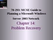 Planning A Microsoft Windows Server 2003 Network Chapter 14