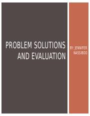 Problem solutions and Evaluation.pptx