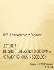 APSS112_L3_The structure-agency dichotomy and major schools in sociology
