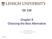 ISE-226-S15-Ch_8_Choosing_the_best_alternative