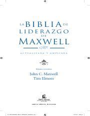 Bemaxwell Neh Pdf La Bi Bl I A De Liderazgo De Maxwell M A C T Ua L I Z A D A Y A M P L I A D A Editores Ejecutivos John C Maxwell Tim Elmore Course Hero