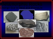 EOS 101 Lecture 11 Metamorphic Rocks POSTED