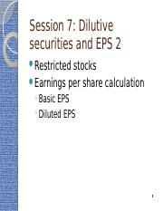 G - Session 7- Dilutive securities and EPS 1.pptx
