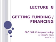 lecture_8_-_getting_funding_or_financing
