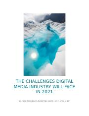 THE CHALLENGES DIGITAL MEDIA INDUSTRY WILL FACE IN 2021
