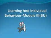 Module III Learning and Behaviour
