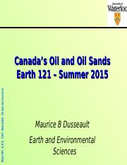 EARTH 121  2015 - Oil Sands Geosciences and resources.ppt