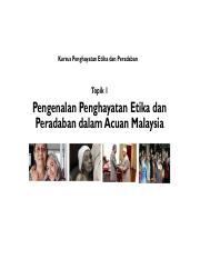 02 Topik 1 Pdf Kursus Penghayatan Etika Dan Peradaban Topik 1 Pengenalan Penghayatan Etika Dan Peradaban Dalam Acuan Malaysia Sinopsis Etika Dan Course Hero