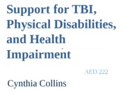 Support for TBI, Physical Disabilities, and