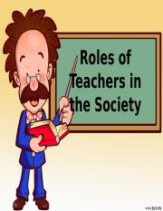 Roles of Teachers in the Society.pptx