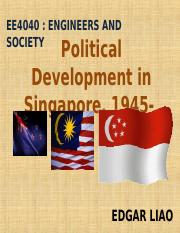 EE4040 Sem 1 2011-2012 Political Development in Singapore(1).ppt