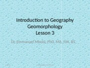 Lesson 3 Geomorphology