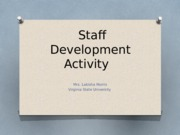 Staff%20Development%20Activity_EDAS%20592.pptx