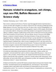 Humans related to orangutans, not chimps, says new Pitt, Buffalo Museum of Science study _ Eureka! S