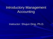 ADM2341 Chapter 1 Management Accounting and the Business Env(1)