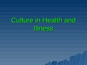 Culture in Health and Illness Slides