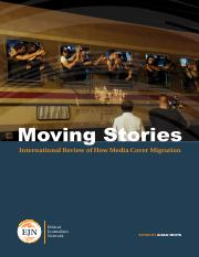 Moving Stories- International Review of How Media Cover Migration