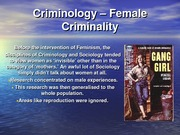 Criminology - Female Criminality
