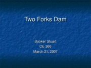 Two Forks Dam