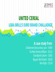 United Cereal - Case Study - E2-2 - Final.pptx