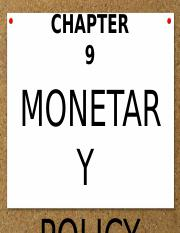 CHAPTER 9- MONETARY POLICY