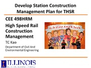 5.2- CEE 498 HRM Develop Station Construction Management Plan for THSR