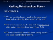 Wk. 9, Lect. 1 - Making Relationships Better