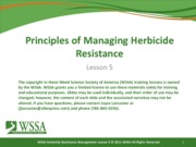 Final Lesson 5 092111 Principles of Managing Herbicide Resistance