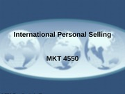 MKT 4550 - 15 - International Personal Selling