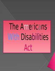 Americans With Disabilities Act [Autosaved].pptx