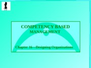 Chapter 16-Designing Organizations