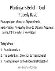 W4-2_5-Mon-Plantinga-Properly Basic.pptx
