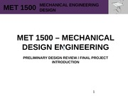 MET 1500 - Mechanical Design Engineering - PDR & PROJECT INTRO