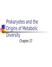 ch 27prokaryotes and the origins of metabolic diversity.ppt