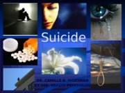 Lecture 9 SUICIDE LECTURE
