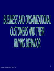 4. Business and Organizational Customers and their Buying Behavior.ppt