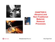 09-Abrasive and Non-Traditional Material Removal Processes