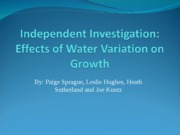 Independent Investigation_Effects of Water Variation on Growth