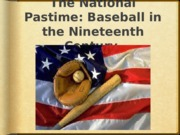 Baseball+in+the+19th+Century (1)