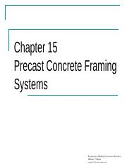 Chapter 15 Precast Concrete Framing Systems