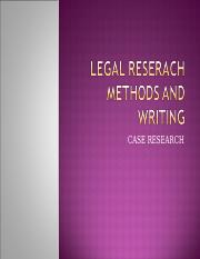 LEGAL RESERACH METHODS AND WRITING-4.ppt