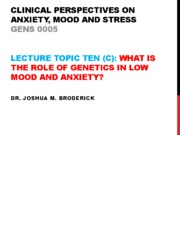10-c-what is the role of genetics in low mood and anxiety