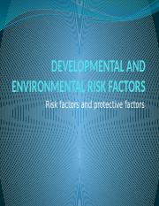 developmental_and_environmental_risk_factors__ppt.pptx