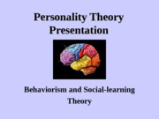 PSY 230 - Personality Theory Presentation