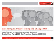 OOW2008 - Extending and Customizing the BI Apps Data Warehouse