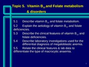 Topic 5 - Vitamin B12 and Folate Metabolism and Disorders