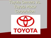 Toyota Owners Vs toyota Case Study - Student Presentation Assignment